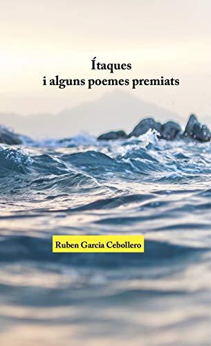 Ítaques i alguns poemes premiats (Catalan Edition)