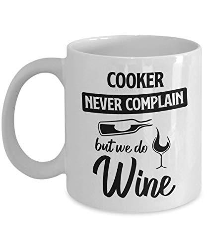 N\A Taza de Cocina - Nunca te quejes, Pero Hacemos Vino - Taza de té y café de cerámica novedosa y Divertida Regalos geniales para Hombres o Mujeres con Caja de Regalo