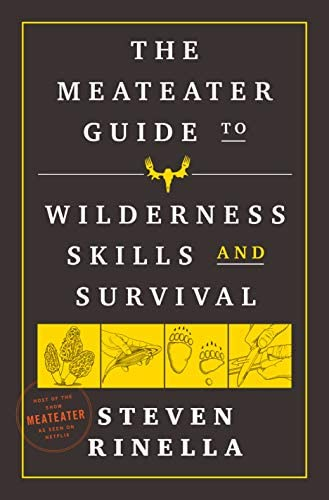 The MeatEater Guide to Wilderness Skills and Survival product image