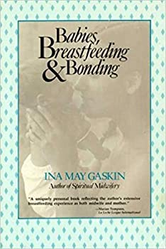 Babies, breastfeeding, and bonding 0897891341 Book Cover