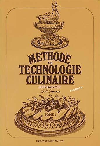 Méthode technologie culinaire, tome 1 (livre du professeur)