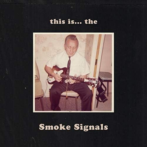 The Smoke Signals