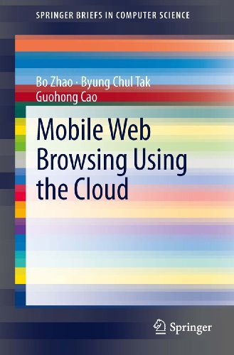 Mobile Web Browsing Using the Cloud (SpringerBriefs in Computer Science) (English Edition)