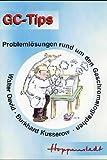 GC-Tips: Problemlösungen rund um den Gaschromatographen - Walter David