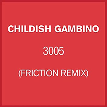 3005 (Friction Remix)