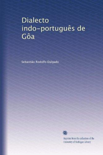 Dialecto indo-português de Gôa (Italian Edition)