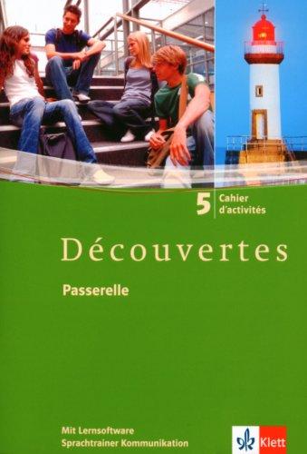 Découvertes 5: Cahier d'activités mit Lernsoftware Vokabeltrainer 5. Lernjahr (Découvertes. Ausgabe ab 2004)