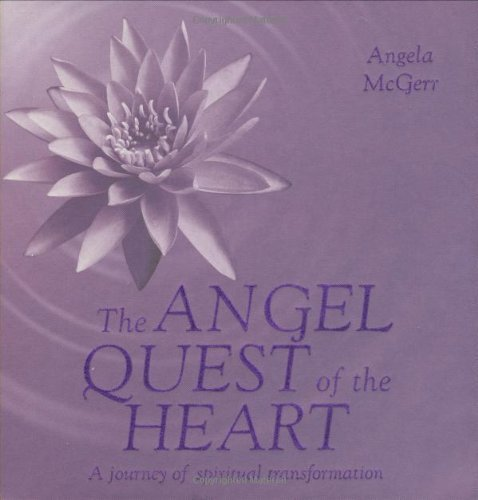 Angel Quest of the Heart by Angela McGerr (2007-09-07)