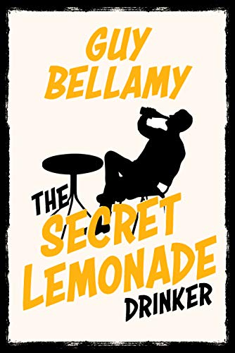 The Secret Lemonade Drinker (English Edition)