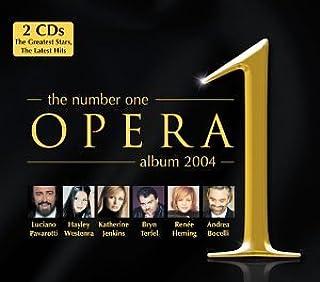 The Number One Opera Album 2004