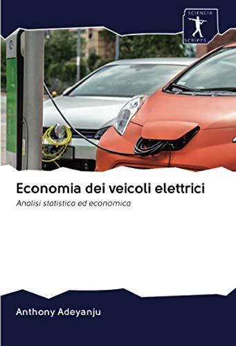 Economia dei veicoli elettrici: Analisi statistica ed economica