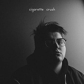 Cigarette Crush