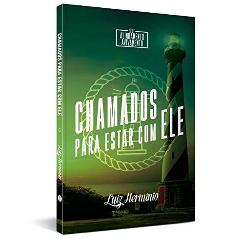 CHAMADOS PARA ESTAR COM ELE