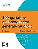 100 questions en introduction générale au droit - 2e éd.