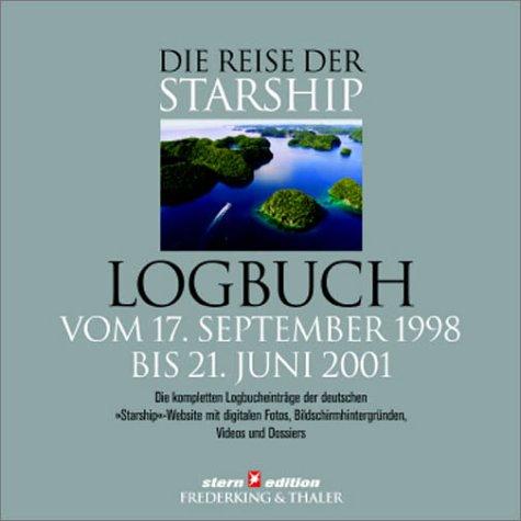 Die Reise der Starship, Logbuch, 1 CD-ROMVom 17. September 1998 bis zum 21. Juni 2001. Für Windows 95 und höher. Die kompletten Logbucheinträge der deutschen 'Starship'-Website mit digitalen Fotos, Bildschirmhintergründen, Videos u. Dossiers