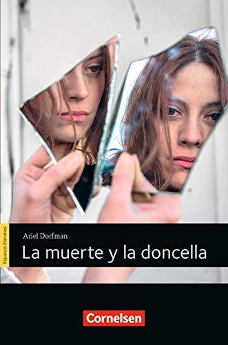Espacios literarios - Lektüren in spanischer Sprache: B2 - La muerte y la doncella: Lektüre