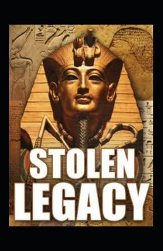 Stolen Legacy by George G. M James:(Illustrated Edition)