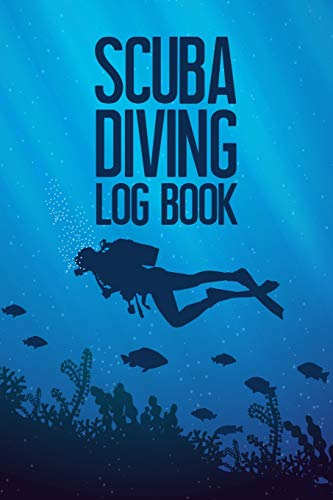Scuba Diving Log Book: Scuba Diver's...