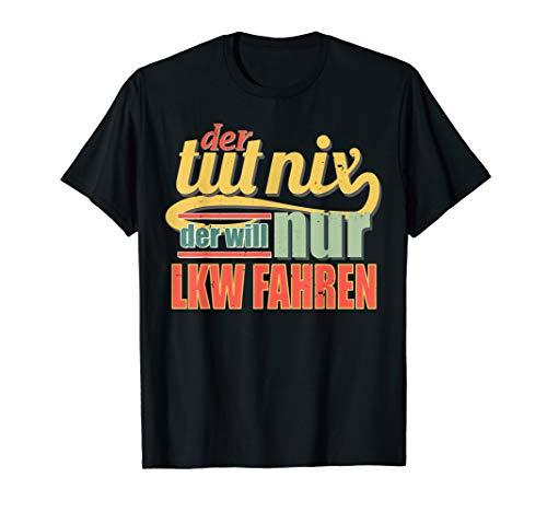 Herren Lkw Fahrer T Shirt Lustiger Spruch Trucker Geschenk