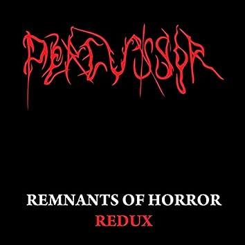 Remnants of Horror Redux
