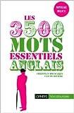 Anglais - Les 3500 mots essentiels de Claude Rivière,Christian Bouscaren ( 1 avril 2002 ) - Ophrys; Édition OPHRYS (1 avril 2002)