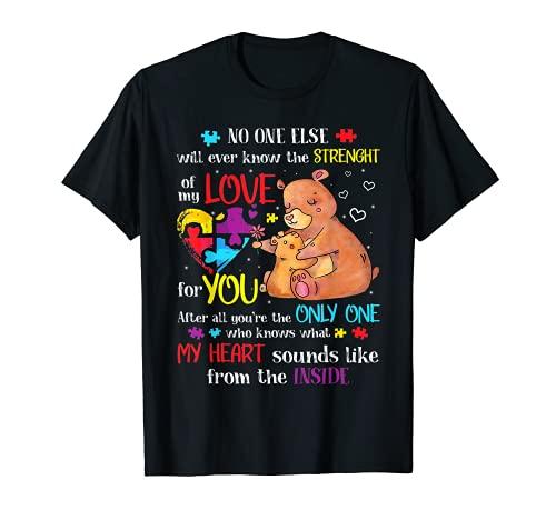 Strength Of My Love For You Autismo Conciencia Presente para mamá Camiseta