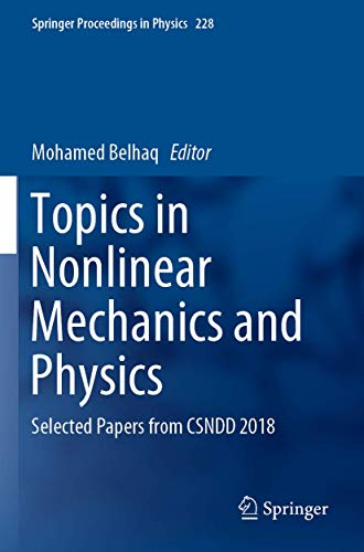 Topics in Nonlinear Mechanics and Physics: Selected Papers from CSNDD 2018: 228 (Springer Proceedings in Physics)