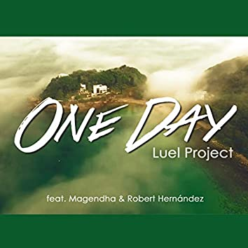 One Day (feat. Magendha & Robert Hernández)