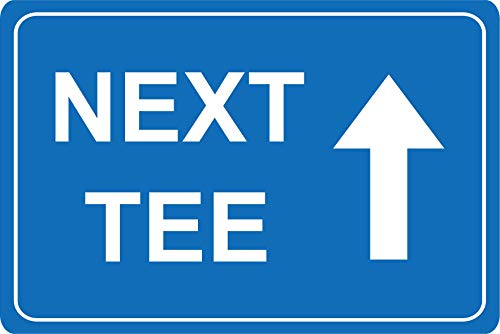 Golfschild Next Tee This Way Straight Ahead Pfeil – 1,2 mm starrer Kunststoff 300 mm x 200 mm