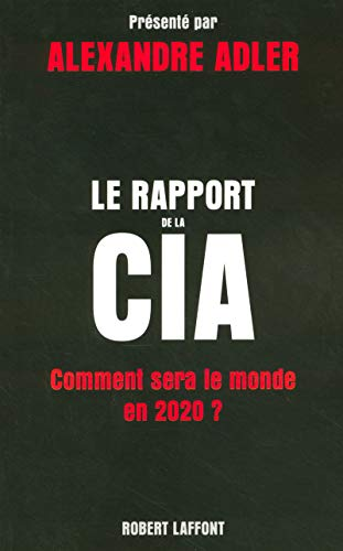 Le rapport de la CIA