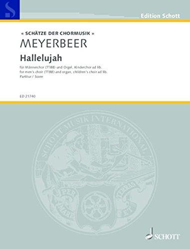 Hallelujah: Eine Cantatine für 4 Männerstimmen mit Begleitung einer obligaten Orgel und des Chores ad libitum. op. 137. Männerchor (TTBB) und Orgel, Kinderchor ad libitum. Partitur. (Edition Schott)