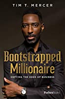 Bootstrapped Millionaire: Defying the Odds of Business