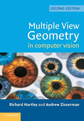 Compare Textbook Prices for Multiple View Geometry in Computer Vision 2 Edition ISBN 9780521540513 by Hartley, Richard,Zisserman, Andrew