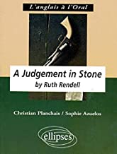 Rendell R., A Judgement in stone (L'ANGLAIS A L'ORAL)