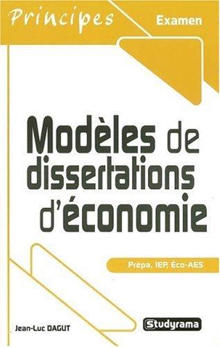 Modeles de dissertations d'économie (Principes)
