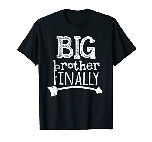 Big Brother Finally Novelty Tshirt for Boys & Older Brothers