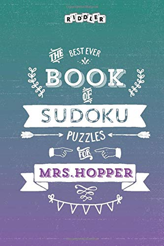 The Best Ever Book of Sudoku Puzzles for Mrs. Hopper