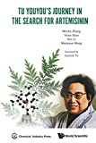 Best Artemisinins - Tu Youyou's Journey In The Search For Artemisinin Review