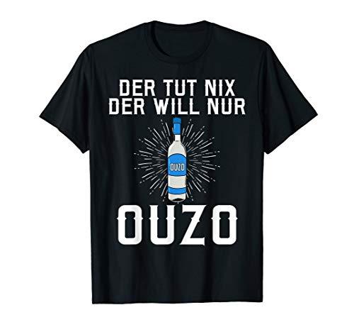 Der tut nix der will nur OUZO T-Shirt