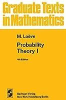 Probability Theory I (Graduate Texts in Mathematics (45))