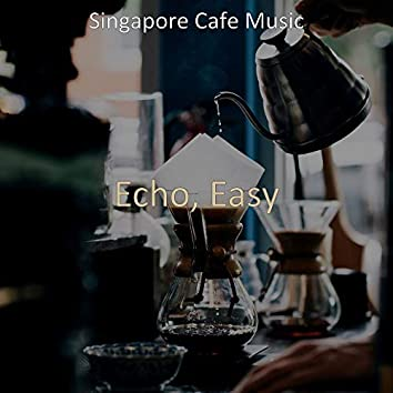 Echo, Easy