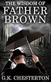 The Wisdom of Father Brown:Illustrated Edition (English Edition)