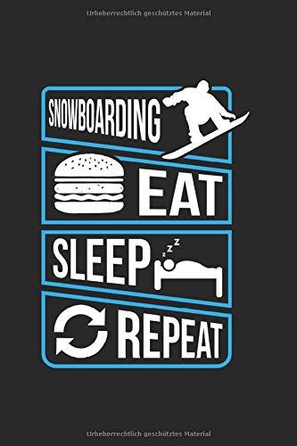 Snowboarding Eat Sleep Repeat | Notizheft/Schreibheft: Snowboard Notizbuch Mit 120 Karierten Seiten (Squared) Inkl. Seitenangabe. Als Geschenk Eine Tolle Idee Für Profi Snowboarder Oder Schnee Fans