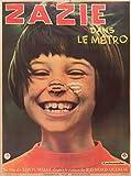 Herbé ? Zazie dans Le MéTRO Film Rbod- Poster 50x70cm (sur Papier 60x80cm) d1 Affiche Cinéma