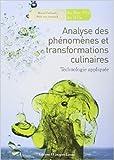 Analyse des phénomènes et transformations culinaires - Technologie appliquée de Bruno Cardinale,René Van Sevenant ( 1 juillet 2010 )