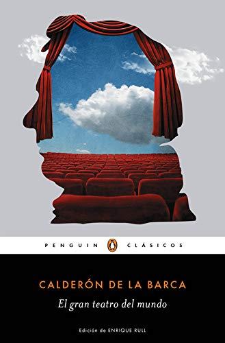 El gran teatro del mundo (Penguin Clásicos)