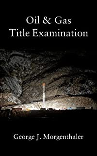 Oil and Gas Title Examination