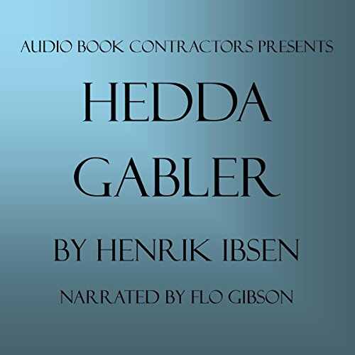 Hedda Gabler Audiobook By Henrik Ibsen cover art