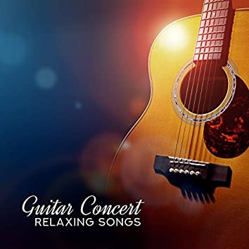 Guitar Concert: Relaxing Songs for Sleep, Meditation, Relaxation & Balance