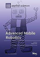 Advanced Mobile Robotics: Volume 1